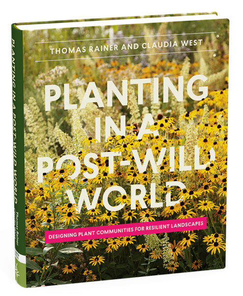 Book review of Planting in a Post-Wild World, from a UK/European Perspective